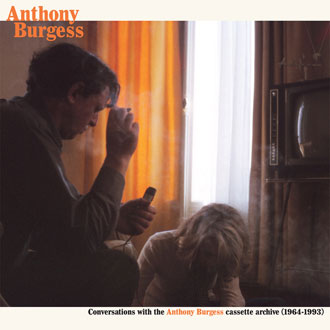 Anthony Burgess - Recordings from the Cassette Archive (1964-1993) 2LP 28704