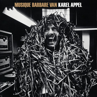 Karel Appel - Musique Barbare CD 27054
