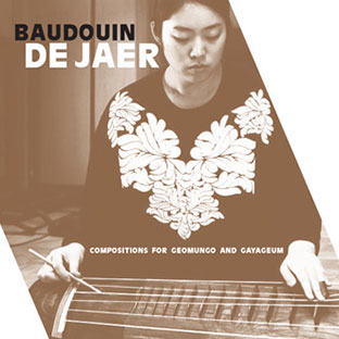 Baudouin De Jaer - Compositions for Geomungo and Gayageum 2CD 26685