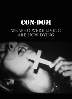 Con-Dom - We Who Were Living ... DVD 25974