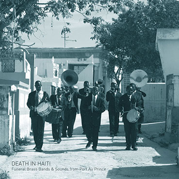 Death in Haiti (Funeral Brass Bands & Sounds) LP 28340