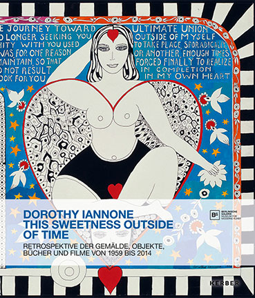Dorothy Iannone - This Sweetness Outside of Time Book 28618
