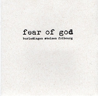 Fear of God - Burladingen Steinen Fribourg CD 27116