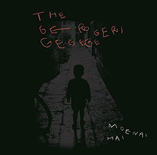 The Gerogerigegege - Moenai Hai CD 27089