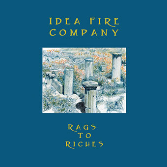 Idea Fire Company - Rags to Riches LP 27064