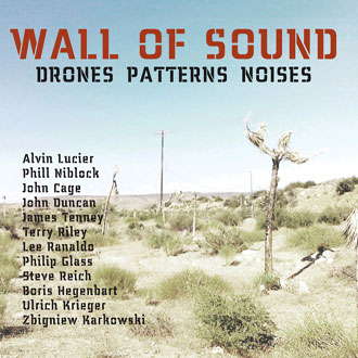 Ulrich Krieger - Wall of Sound (Lucier, Cage, Niblock, Reich, Duncan, etc) 3CD 287