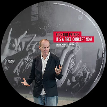 Richard Prince - It's a Free Concert Now Pic-LP