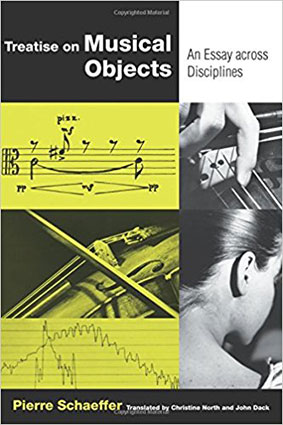 Pierre Schaeffer - Treatise on Musical Objects Book 27931
