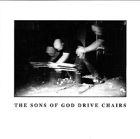 "The Sons of God - Drive Chairs 7"" 26024"