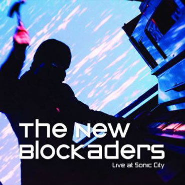 The New Blockaders - Live at Sonic City CD/DVD 28783