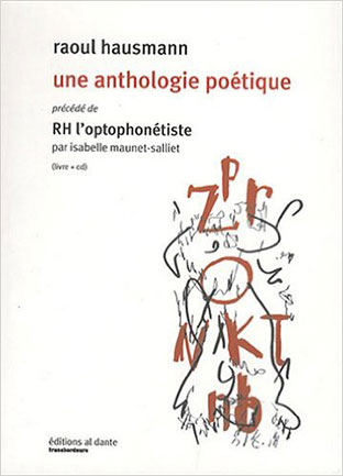 Raoul Hausmann - Une Anthologie Poétique Book+CD 26655