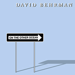 David Behrman - On The Other Ocean LP 28349