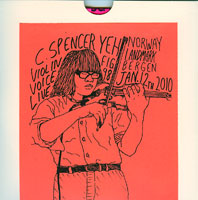 C. Spencer Yeh - Violin & Voice (Bergen) CDR 26699