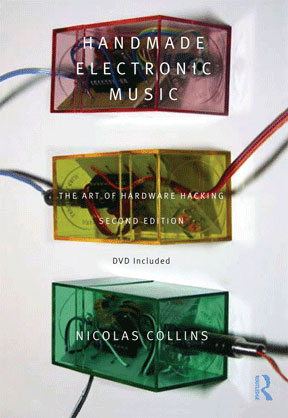 Nicolas Collins - Handmade Electronic Music Book+DVD 26739