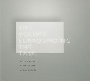 Kevin Drumm / Lucio Capece / Radu Malfatti - The Volume Surrounding The Task CD 27