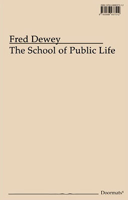 Fred Dewey - The School of Public Life Book 26617