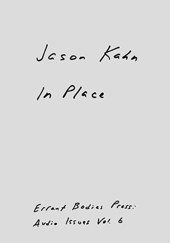 Jason Kahn - In Place Book 27495
