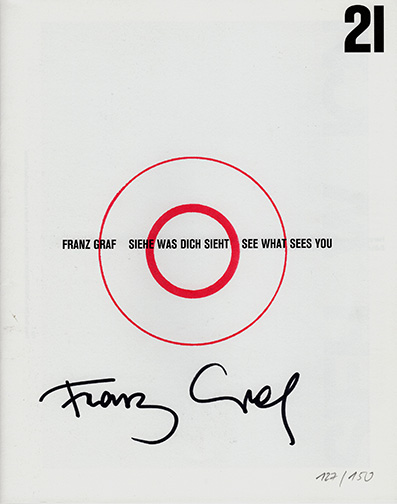 Franz Graf - Siehe Was Dich Sieht / See What Sees You Book (signed) 28306
