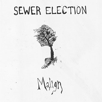 Sewer Election - Malign LP 27675