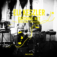 Eli Keszler - Catching Net 2CD 24071