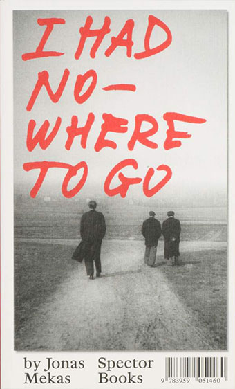 Jonas Mekas - I Had Nowhere To Go Book 27688