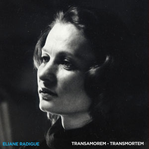 Eliane Radigue - Transamrorem Transmortem CD 26723