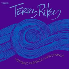 Terry Riley - Persian Surgery Dervishes 2LP 27648