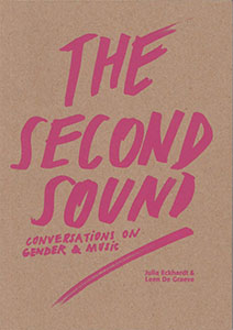 The Second Sound / Conversations on Gender & Music Book 27783