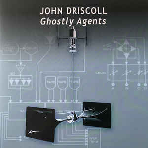 John Driscoll - Ghostly Agents 2LP 28765