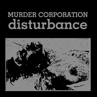 Murder Corporation - Disturbance 2LP 27141