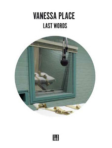 Vanessa Place - Last Words Book+CD 27068