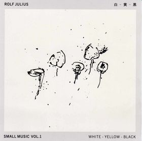 Rolf Julius - White Yellow Black (Small Music No.1) CD 26574